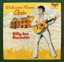 Buy BILLY JOE BURNETTE ~ Welcome Home, Elvis 1977 Rock & Roll LP SIGNED