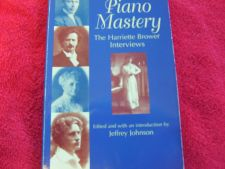 Buy Piano Mastery The Harriette Brower Interviews Book