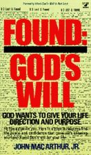 Buy Found God's Will by John MacArthur Jr. (1984, Paperback)