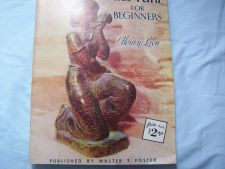 Buy Sculpture for Beginners Book by Henry Lion