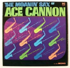 Buy ACE CANNON ~ The Moanin' Sax of Ace Cannon 1963 Jazz LP