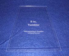 "Buy Quilt Templates-Tumbler 8"" w/Seam Allowance - 1/8"" Clear Acrylic -"