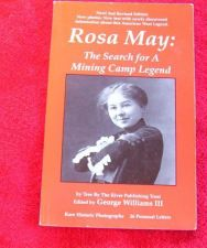 Buy Rosa May The Search for a Mining Camp Legend