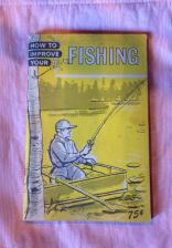Buy Vintage 'How To Improve Your Fishing' Book