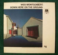 Buy WES MONTGOMERY ~ Down Here On The Ground 1968 Jazz LP