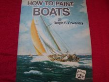 Buy How to Draw and Paint Ser.: Boats by Ralph S. Coventry (1989, Paperback)