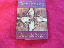 Buy Web Thinking Connecting, Not Competing, for Success Book by Dr. Linda Seger