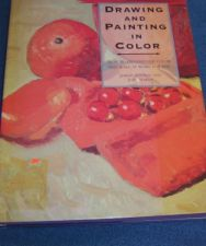 Buy Drawing and Painting in Color Book by Jeremy Galton and Judy Martin