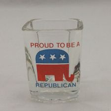 "Buy Shot Glass - Proud To Be A Republican - Large 2-1/2"" x 2"" RARE GOP - Political"
