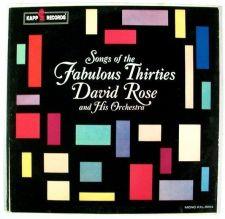 Buy David Rose / SONGS OF THE FABULOUS THIRTIES / 1958 DOUBLE Pop LP