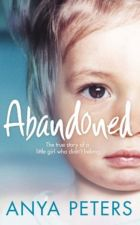 Buy Abandoned: The True Story of a Little Girl Who Didn't Belong