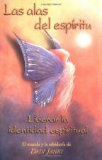 Buy Las alas del espirítu: Liberar la identidad espiritual (Spanish Edition)
