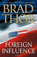 Buy Foreign Influence: A Thriller (Scot Harvath)