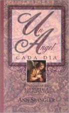 Buy Ángel Cada Día, Un 1996 by Spangler, Ann 0829703551