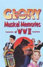 Buy Glory Years Musical Memories of WWII 3 Cassettes 40s Pop New
