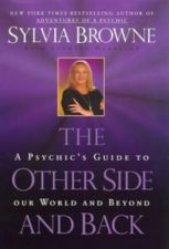 Buy The Other Side and Back: A Psychic's Guide to Our World and Beyond