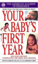Buy 1998 Your Baby's First Year by Steven P. Shelov