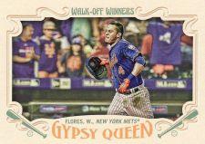Buy 2016 Gypsy Queen Walk Off Winners #GWO-7 - Wilmer Flores - Mets