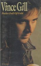 Buy VINCE GILL POCKET FULL OF GOLD