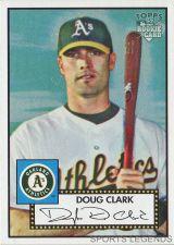 Buy 2006 Topps 52 Style #228 Doug Clark