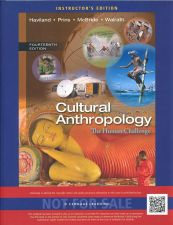 Buy (NEW) Cultural Anthropology: The Human Challenge 14th INSTRUCTOR'S edition 2014