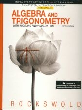 Buy Algebra and Trigonometry with Modeling & Visualization 5th ANNOTATED INSTRUCTOR