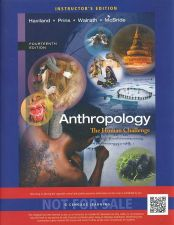 Buy (NEW) Anthropology: The Human Challenge 14th INSTRUCTOR'S EDITION Haviland 14e