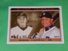 Buy MLB Miguel Cabrera Tigers SUPERSTAR 2014 TOPPS SUPER VETERANS BASEBALL MNT