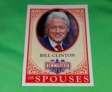 Buy 2016 Presidential Decision Bill Clinton spouses Collectible Trading Card MNT