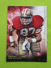 Buy NFL 2015 TOPPS VALOR DWIGHT CLARK S.F. 49ers HOF SUPERSTAR MNT