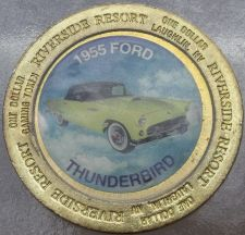 Buy LARGE RIVERSIDE RESORT $1 GAMING TOKEN~1955 FORD THUNDERBIRD~FREE SHIPPING~