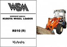 Buy Kubota R510 Wheel Loader WSM Service Workshop Manual CD --- R 510