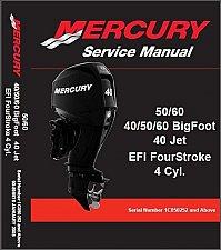 Buy Mercury 40 / 50 / 60 BigFoot - 40 Jet EFI FourStroke Service Manual on a CD