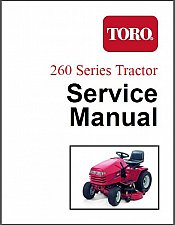 Buy Toro 260 Series Lawn & Garden Tractor Repair Service Manual CD - 264 265 267 268