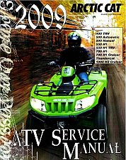 Buy 2009 Arctic Cat 400 / 500 / 550 / 700 / 1000 ATV Service Manual CD