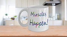 Buy Miracles Happen Coffee Mug