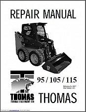 Buy Thomas 95 - 105 - 115 Skid Steer Loader Service Repair Workshop Manual CD