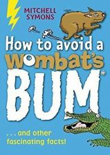 Buy How to Avoid a Wombat's Bum by Mitchell Symons (Paperback, 2007)