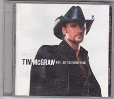 Buy Live Like You Were Dying by Tim McGraw CD 2004 - Good