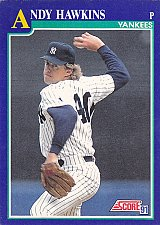 Buy Andy Hawkins #47 - Yankees 1991 Score Baseball Trading Card