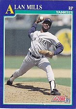 Buy Alan Mills #73 - Yankees 1991 Score Baseball Trading Card