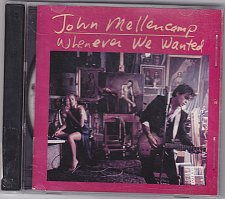 Buy Whenever We Wanted by John Mellencamp 1991 CD - Very Good
