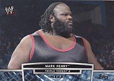 Buy Mark Henry #TT18-2 - WWE 2013 Topps Wrestling Trading Card