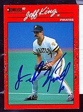 Buy Jeff King, IF, Pirates, Signed Donruss Tradomg Card 480