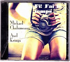 Buy Fi! J'ai Le Temps by Mickaël Chalumeaux & Axel Krings CD - Brand New