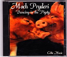 Buy Dancing in the Pigsty by Moch Pryderi CD - Very Good