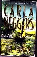 Buy The Harbor by Carla Neggers 2003 Paperback - Very Good