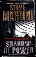 Buy Shadow of Power by Steve Martini Paperback - Very Good