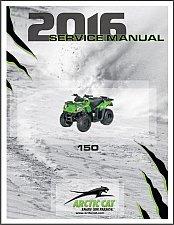 Buy 2016 Arctic Cat 150 ATV Service Repair Workshop Manual CD