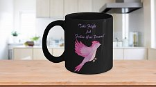 Buy Take Flight And Follow Your Dreams Bird Coffee Mug